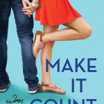 Oh the Pretty! Megan Erickson's MAKE IT COUNT Revealed