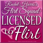 Wanna Flirt?? Join The Flirt Squad, My Official Street Team