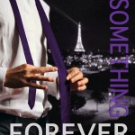 Cover Reveal & Giveaway: SOMETHING FOREVER by M. Clarke