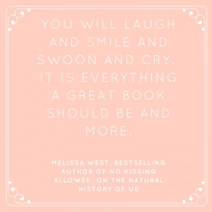 You will laugh and smile and swoon and cry. it is everything a great book should be and more.