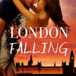 Cover Reveal: LONDON FALLING by the fabulous Chanel Cleeton