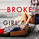 *Confetti* ONE BROKE GIRL by Rhonda Helms