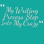 My Writing Process: Blog Tour Fun